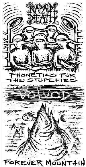 Voivod  Napalm Death  Forever Mountain  Phonetics For