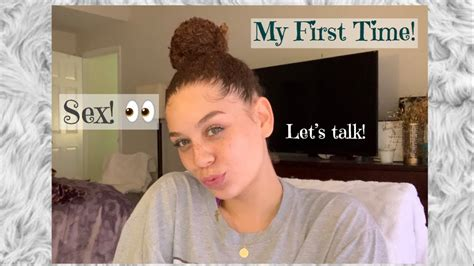 Girl Talk Losing Your Virginity My First Time Tips