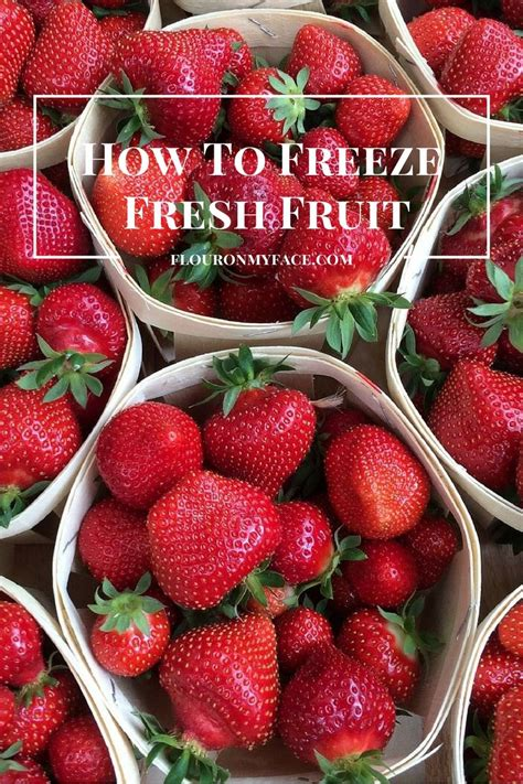 how to freeze with fruit fresh recipe index flour on my face