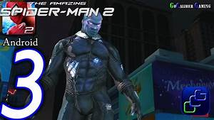 The Amazing Spider-Man 2 Android Walkthrough - Part 3 ...
