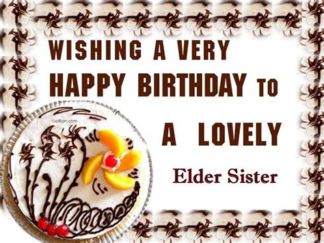happy birthday   lovely elder sister wishes  pictures  guy