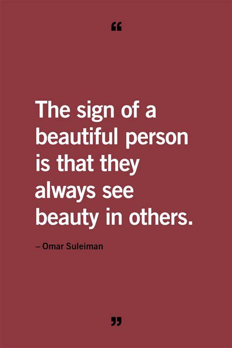 60 Being Beautiful Quotes To Appreciate Inner Beauty Etandoz