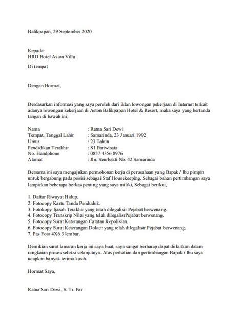 Format penulisan surat lamaran kerja, beberapa tips dan contoh surat lamaran kerja secara umum yang baik dan contoh surat lamaran kerja yang baik dan benar. Contoh Surat Lamaran Kerja House Keeping di Hotel   Surat ...