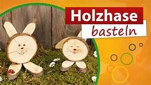 Osterhasen Aus Birkenholz : holzhase basteln osterhasen aus holz trendmarkt24 bastelidee diy deko youtube ~ Orissabook.com Haus und Dekorationen