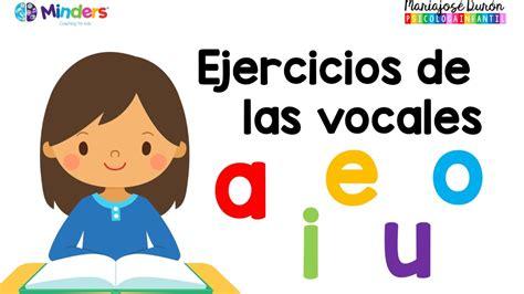 ejercicios de las vocales aprendiendo a leer minders ejercicios de las vocales aprendiendo a leer minders psicolog 237 a infantil youtube