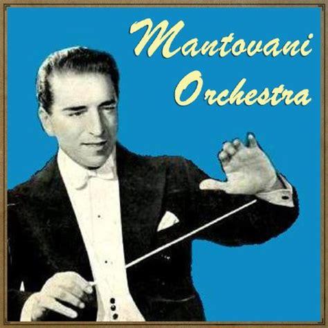 Mantovani Orchestra by Mantovani S Favourites Mantovani