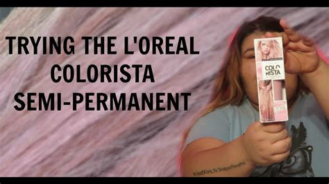 Trying L'oreal Colorista Semi-permanent Hair Dye