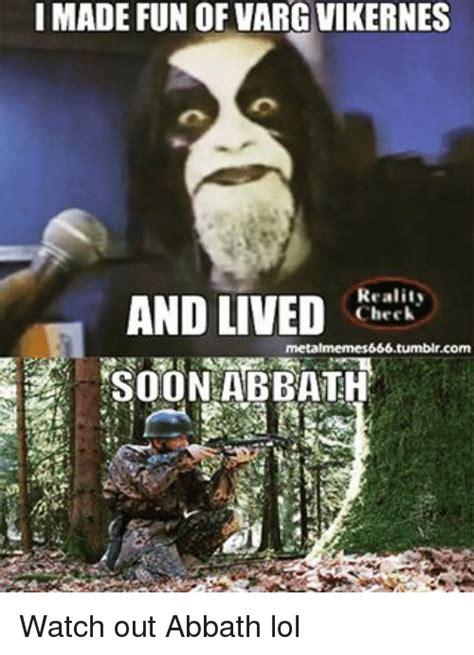 Abbath Memes - 25 best memes about varg varg memes