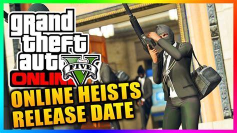 Gta 5 Heists Offical Release Date Confirmed! Gta Online