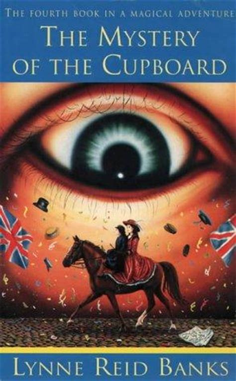 The Mystery Of The Cupboard by The Mystery Of The Cupboard Indian In The Cupboard Book