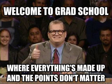Grad School Memes - these are the top graduate schools in illinois