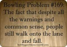 BOWLING QUOTES ... Bowling Game Quotes