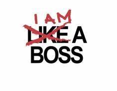 Im A Boss Wallpaper | www.pixshark.com - Images Galleries ...
