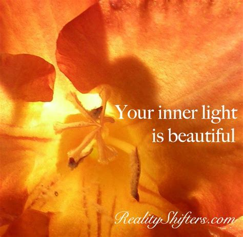 Your Inner Light by Your Inner Light Is Beautiful Sayings To Live By