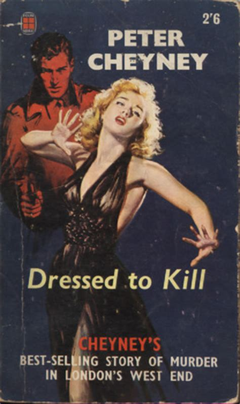 dressed  kill  peter cheyney reviews discussion