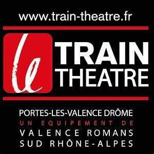 But Portes Les Valence : le train th tre portes les valence ~ Melissatoandfro.com Idées de Décoration
