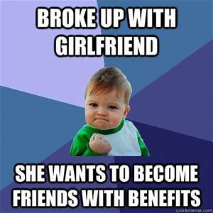 Broke up with girlfriend she wants to become friends with ...