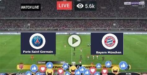 Live Football Stream - Paris SG Vs Bayern Munich - PSG V ...