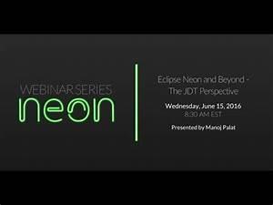 Eclipse Neon & Beyond The JDT Perspective