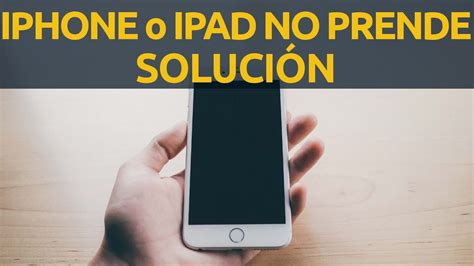 mi iphone no prende no se enciende o iphone con