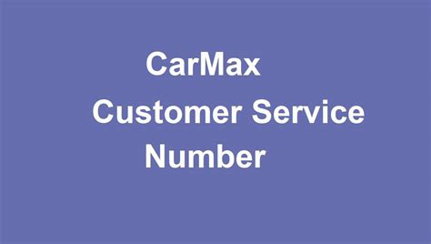 carmax customer service number customer service numbers
