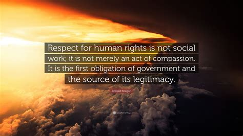 ronald reagan quote respect  human rights
