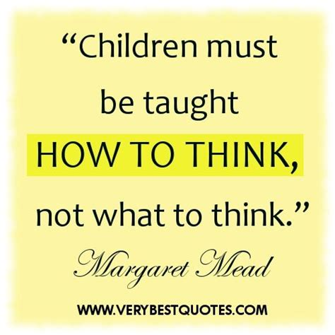 teach your how to think not what to think quotes 970   6a5b42e68bc5d955f6b6607c0c0ffe17