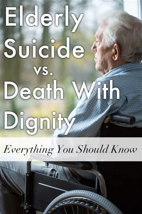 elderly suicide  death  dignity