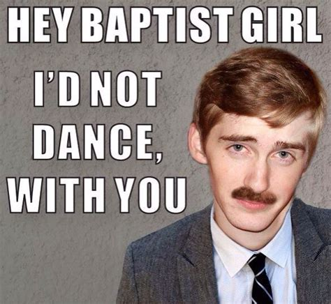 Baptist Memes - 170 best images about baptist humor on pinterest church haha and christian girls