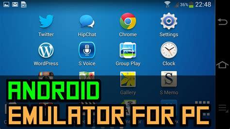 android emulators  pc mac  linux
