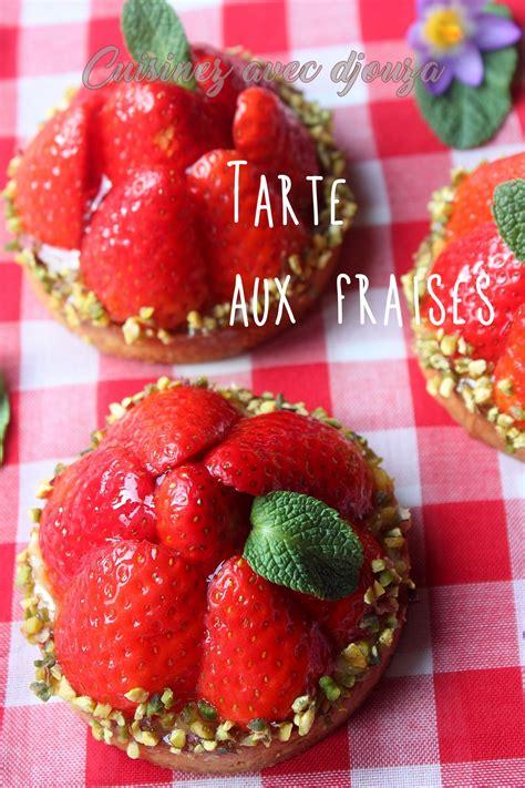 tarte aux fraises pate sablee tarte aux fraises recette simple recettes faciles recettes rapides de djouza
