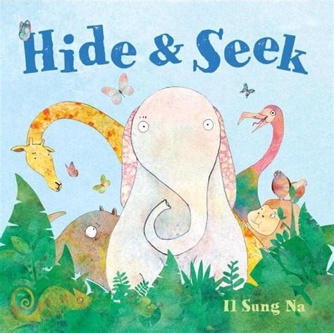 Hide And Seek Buch by Children S Books Roundup For 7 28 2012 Amoxcalli