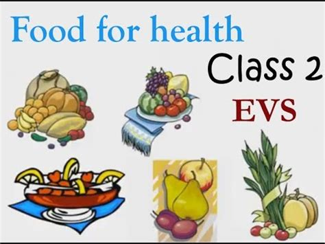 class 2 evs lecture food for health