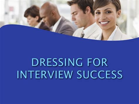 interview success dressing for interview success