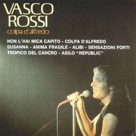 Vasco E La Vita Continua by Le Stanze Letter Rie Anima Fragile Vasco