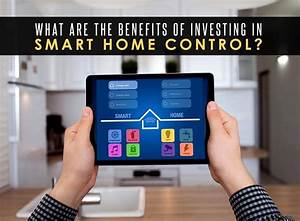 Smart Home Control : what are the benefits of investing in smart home control ~ Watch28wear.com Haus und Dekorationen
