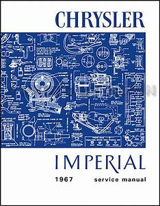 1967 Chrysler And Imperial Repair Shop Manual Reprint
