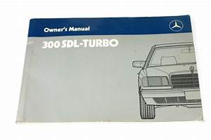1987 Mercedes 300 Sdl Turbo 126 D Owners Manual User Guide
