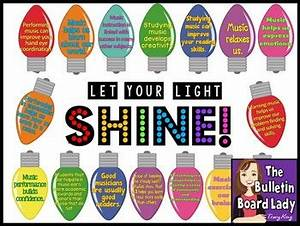 Let Your Light Shine Music Bulletin Board by The Bulletin