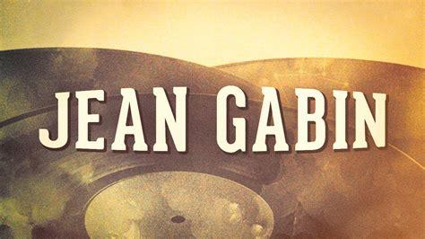 jean gabin youtube chanson jean gabin vol 1 171 les ann 233 es music hall 187 album