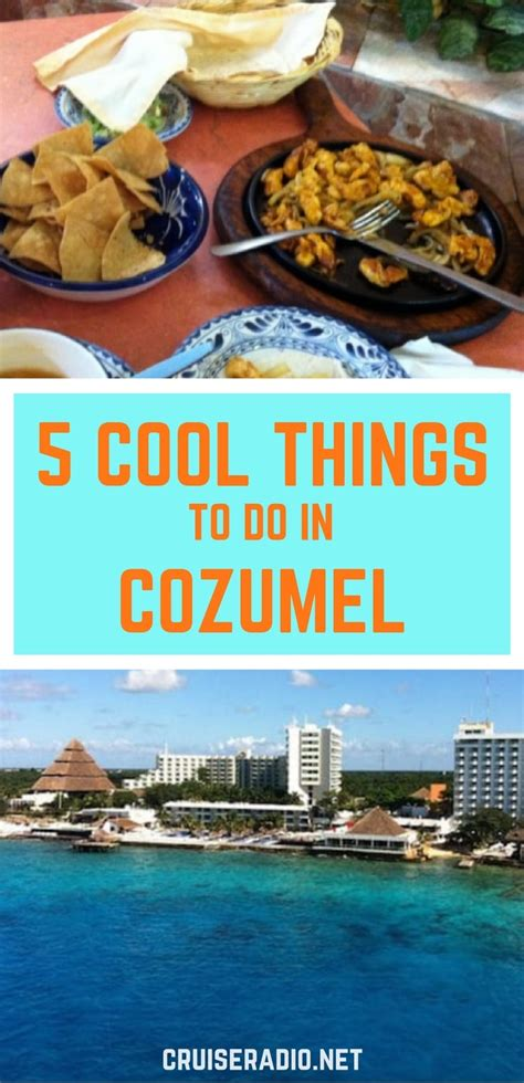 5 Cool Things To Do In Cozumel  Cruise Radio