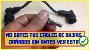 Como Reparar Cable De Buj U00eda Da U00f1ado