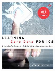 Learning Core Data For Ios  A Hands