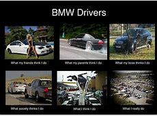 bmw driver Google keresés funny Bmw meme, Bmw m