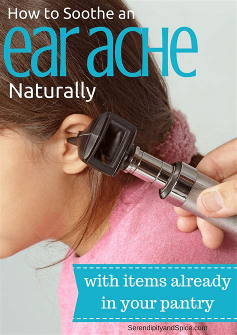 How To Soothe An Earache Naturally Serendipity And Spice