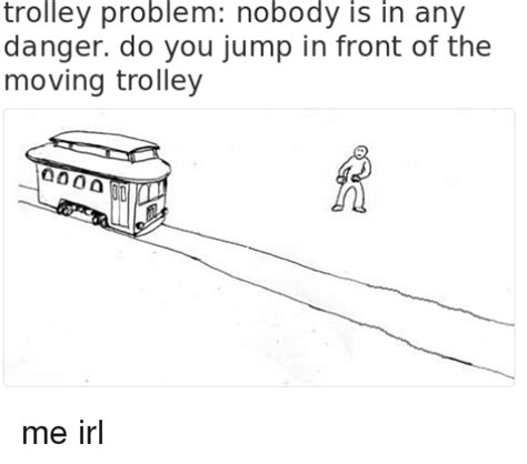 Trolley Problem Memes - 94 funny trolley memes of 2016 on sizzle persimmon