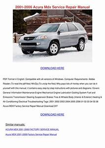 2001 2006 Acura Mdx Service Repair Manual By Feliciadailey