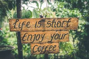 Enjoy Your Coffee Sign Free Stock Photo - NegativeSpace