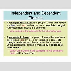 Independent & Dependent Clauses  Ppt Video Online Download