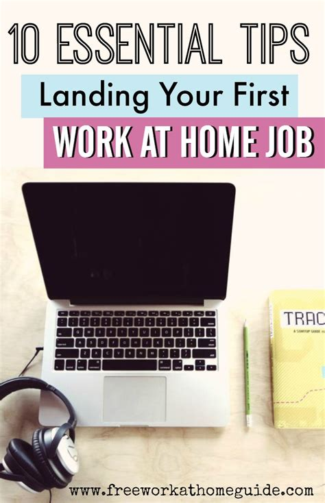 10 Essential Tips For Landing Your First Home Based Job